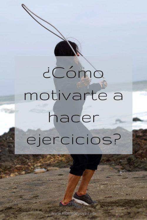 Cómo motivarte a hacer ejercicios